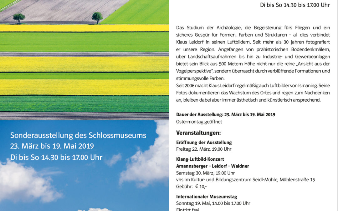 "Special exhibition ""Bird's-eye view"" at the Schlossmuseum Ismaning"